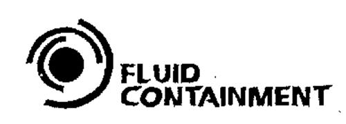 FLUID CONTAINMENT