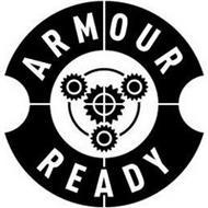 ARMOUR READY