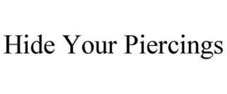 HIDE YOUR PIERCINGS