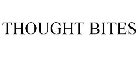 THOUGHT BITES