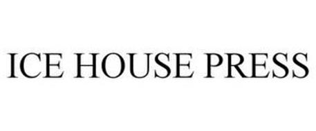 ICE HOUSE PRESS