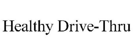 HEALTHY DRIVE-THRU