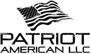 PATRIOT AMERICAN LLC