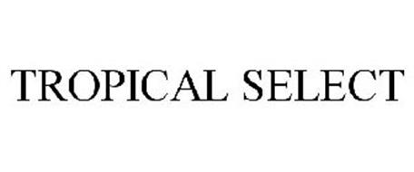 TROPICAL SELECT