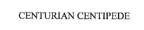 CENTURIAN CENTIPEDE