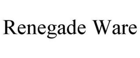 RENEGADE WARE