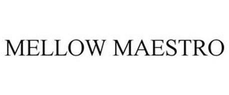 MELLOW MAESTRO