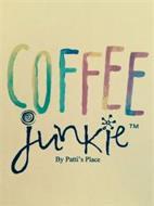 COFFEE JUNKIE BY PATTI'S PLACE