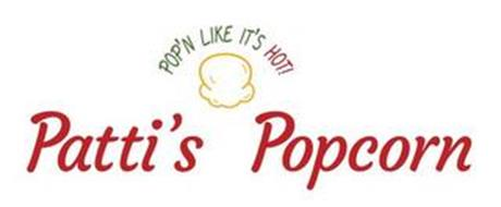 PATTI'S POPCORN POP'N LIKE IT'S HOT!