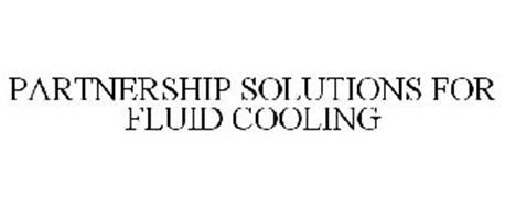 PARTNERSHIP SOLUTIONS FOR FLUID COOLING