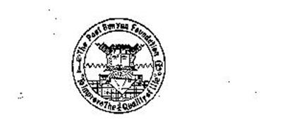 THE PAUL BUNYAN FOUNDATION TO IMPROVE THE QUALITY OF LIFE