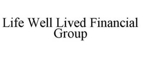 LIFE WELL LIVED FINANCIAL GROUP