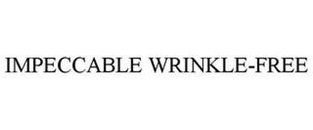 IMPECCABLE WRINKLE-FREE