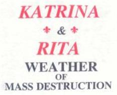 KATRINA & RITA WEATHER OF MASS DESTRUCTION