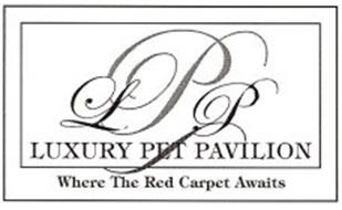 LPP LUXURY PET PAVILION WHERE THE RED CARPET AWAITS