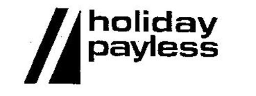 HOLIDAY PAYLESS