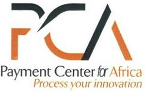 PCA PAYMENT CENTER FOR AFRICA PROCESS YOUR INNOVATION