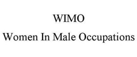 WIMO WOMEN IN MALE OCCUPATIONS