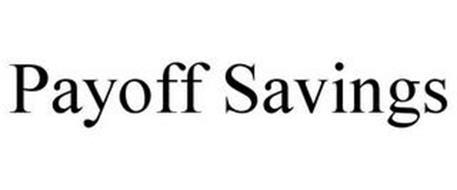 PAYOFF SAVINGS