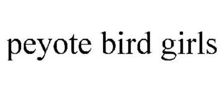 PEYOTE BIRD GIRLS