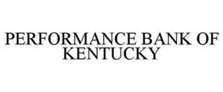 PERFORMANCE BANK OF KENTUCKY