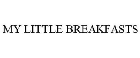MY LITTLE BREAKFASTS