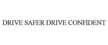 DRIVE SAFER DRIVE CONFIDENT