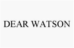 DEAR WATSON