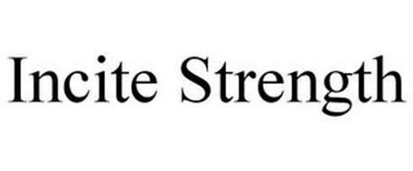 INCITE STRENGTH