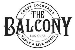THE BALCONY LAS OLAS CRAFT COCKTAILS TAPAS & LIVE MUSIC
