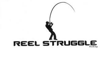 REEL STRUGGLE FISHING