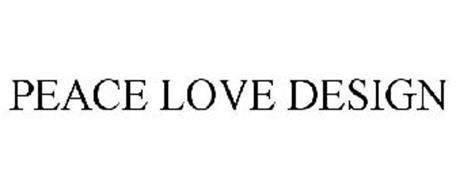 PEACE LOVE DESIGN