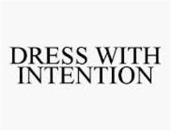 DRESS WITH INTENTION