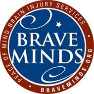 BRAVE MINDS · PEACE OF MIND BRAIN INJURY SERVICES · BRAVEMINDS.ORG