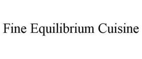 FINE EQUILIBRIUM CUISINE