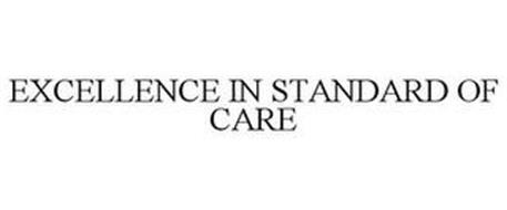 EXCELLENCE IN STANDARD OF CARE