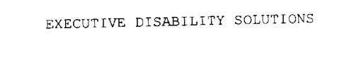 EXECUTIVE DISABILITY SOLUTIONS