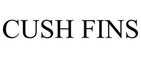 CUSH FINS
