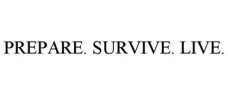 PREPARE. SURVIVE. LIVE.