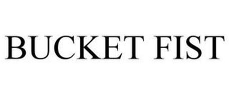 BUCKET FIST