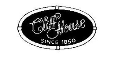 CLIFF HOUSE SINCE 1850