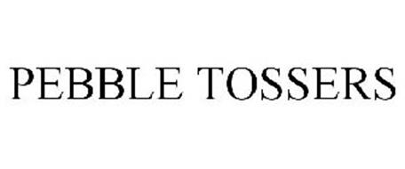 PEBBLE TOSSERS