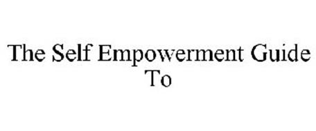 THE SELF EMPOWERMENT GUIDE TO