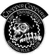 CHOPPER COPPERS LAW ENFORCEMENT MOTORCYCLE CLUB