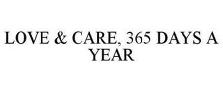 LOVE & CARE, 365 DAYS A YEAR