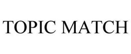 TOPIC MATCH