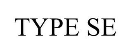 TYPE SE
