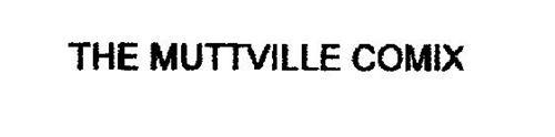 THE MUTTVILLE COMIX