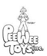 """""""PEEWEE"""" PEEWEE TOYS, INC."""