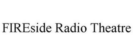 FIRESIDE RADIO THEATRE
